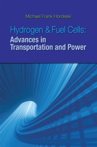 HYDROGEN & FUEL CELLS: ADVANCES IN TRANSPORATION AND POWER