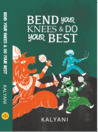 Bend Your Knees & Do Your Best