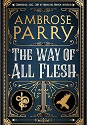 The Way of All Flesh Book by Ambrose Parry