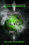 Rising Silver Mist by Olivia Wildenstein
