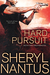Hard Pursuit (Delta Force Brotherhood, #3) by Sheryl Nantus
