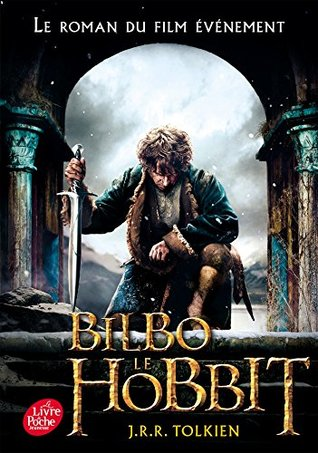 Bilbo le hobbit - texte intégral avec la couverture du film 3