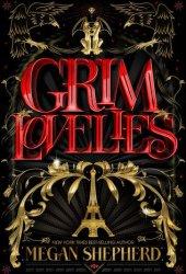 Grim Lovelies (Grim Lovelies, #1) Book