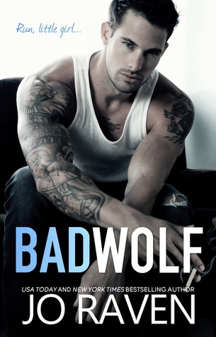 Bad Wolf (A contemporary standalone bad boy next door romance)