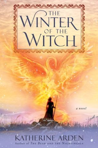 The Winter of the Witch (Winternight Trilogy, #3) PDF Book by Katherine Arden PDF ePub