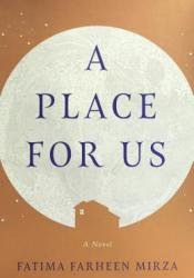 A Place for Us Book by Fatima Farheen Mirza