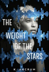 The Weight of the Stars Book