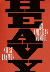Heavy: An American Memoir Book by Kiese Laymon