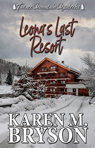 Leona's Last Resort (Tawnee Mountain Mysteries #1)
