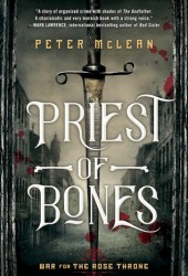Priest of Bones (War for the Rose Throne #1) Book