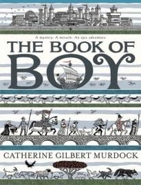 """""""The Book of Boy,"""" written by Catherine Gilbert Murdock, illustrated by Ian Schoenherr"""