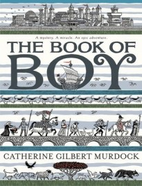 """The Book of Boy,"" written by Catherine Gilbert Murdock, illustrated by Ian Schoenherr"