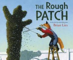 """The Rough Patch,"" illustrated and written by Brian Lies"