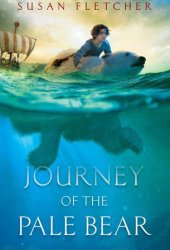 Journey of the Pale Bear Book