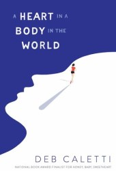 A Heart in a Body in the World Book