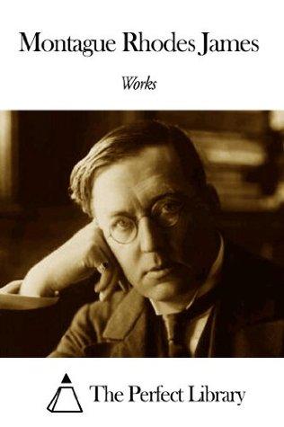 Works of Montague Rhodes James