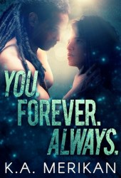 You. Forever. Always. (The Underdogs, #3) Book