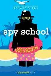 Spy School Goes South (Spy School, #6) Book