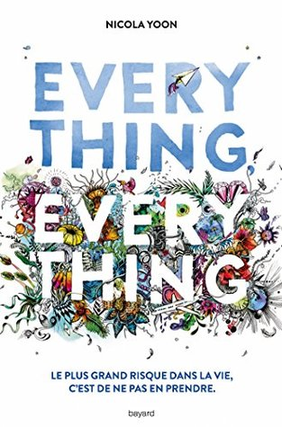 Everything, everything (Littérature 12 ans et +)