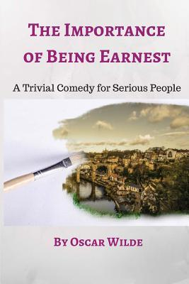 The Importance of Being Earnest: Two Young Gentlemen Living in 1890s England Use the Same Pseudonym (Ernest) on the Sly, Which Is Fine Until They Both Fall in Love with Women Using That Name, Which Leads to a Comedy of Mistaken Identities.