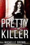 Pretty Killer (La Asesina Bonita, #1)
