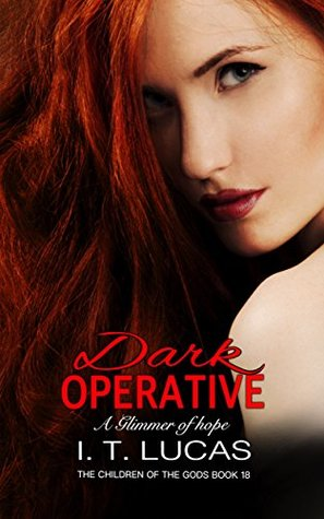 Dark Operative a Glimmer of Hope (The Children of the Gods #18)