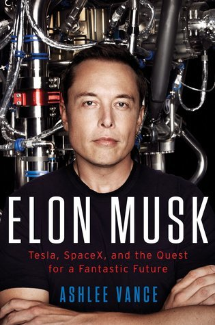 elon musk- tesla, space x and the quest for a fantastic future-marketing, creativity books-www.ifiweremarketing.com