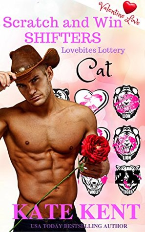 Scratch and Win Shifters: CAT Valentine Love (Lovebites Lottery, # 3)