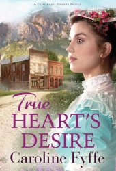 True Heart's Desire (Colorado Hearts, #2) Book