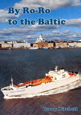 By Ro-Ro to the Baltic (2nd Edition)