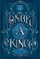 Once a King (A Clash of Kingdoms, #3) Book