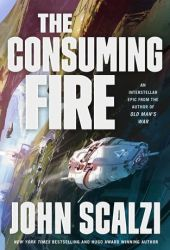 The Consuming Fire (The Interdependency, #2) Book