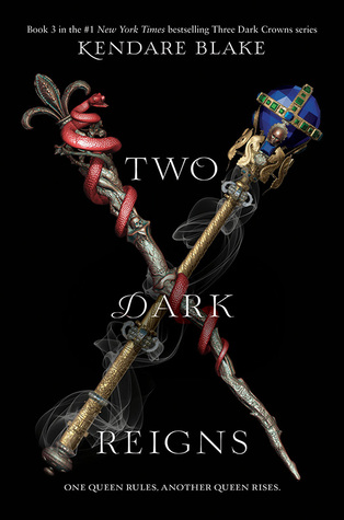 Two Dark Reigns by Kendare Blake Book Cover