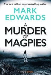 A Murder of Magpies (The Magpies, #2) Book