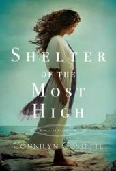 Shelter of the Most High (Cities of Refuge, #2) Book