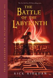 The Battle of the Labyrinth (Percy Jackson and the Olympians, #4) Book