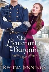 The Lieutenant's Bargain (Fort Reno, #2) Book
