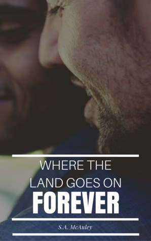 Where the Land Goes on Forever