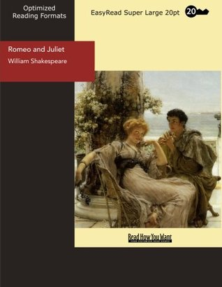 Romeo and Juliet (EasyRead Super Large 20pt Edition)