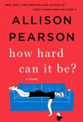 How Hard Can It Be? (Kate Reddy, #2) Book