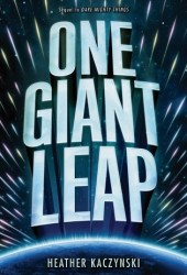 One Giant Leap (Dare Mighty Things, #2) Book