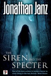 The Siren and the Specter Book