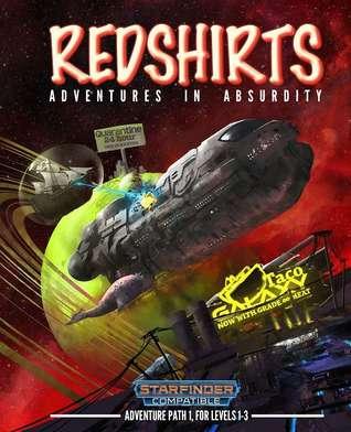 Redshirts: Adventures in Absurdity (Vol. 1)