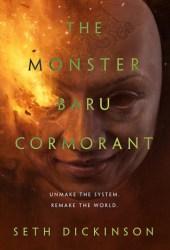 The Monster Baru Cormorant (The Masquerade, #2) Book