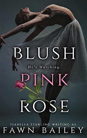 Blush Pink Rose (Rose and Thorn, #0.5)