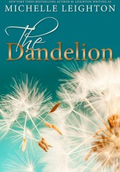 The Dandelion Book by Michelle Leighton