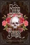 The Bone Roses (Snow Spark Saga, #1)