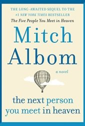 The Next Person You Meet in Heaven Book