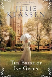 The Bride of Ivy Green (Tales from Ivy Hill, #3) Book