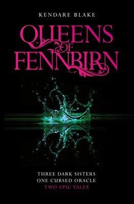 The Queens of Fennbirn (Three Dark Crowns #0.5)